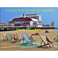 I Do Like To Be Beside The Seaside (BB)